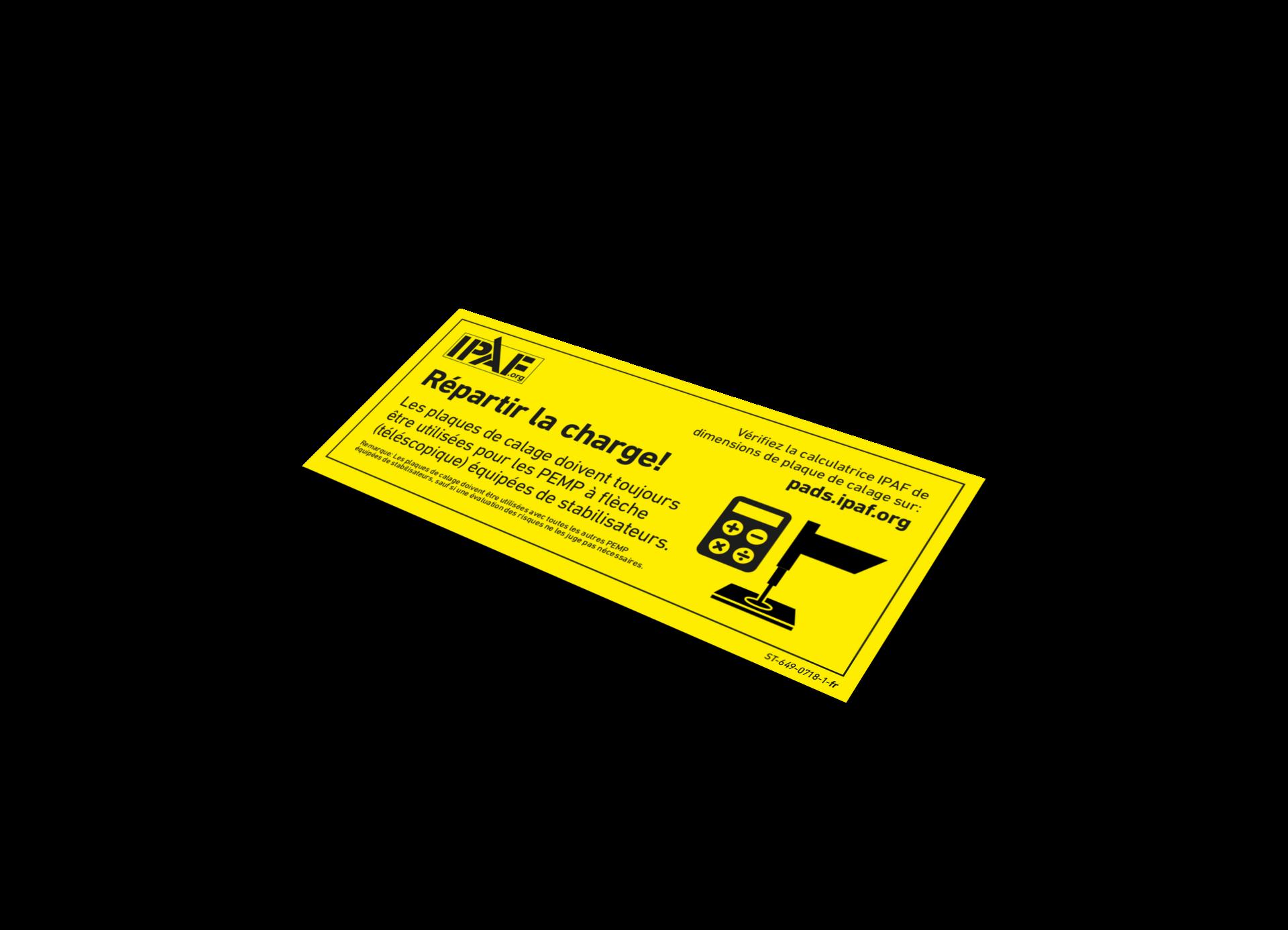 Sticker Verteile die Last! Sticker - Französisch - Verteile die Last! Verwenden Sie immer Unterlegplatten